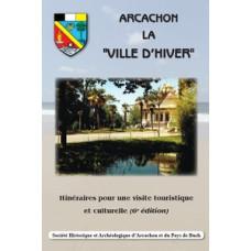 Arcachon Ville d'Hiver