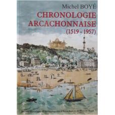 CHRONOLOGIE ARCACHONNAISE (1519 – 1789)