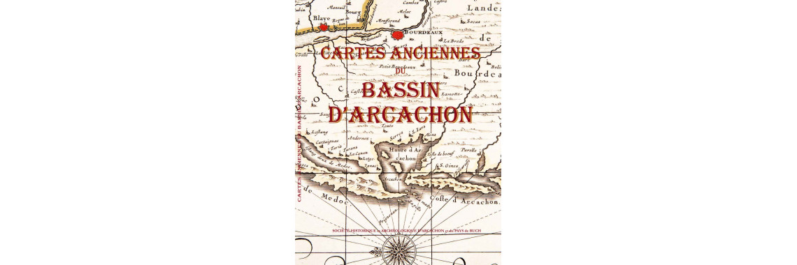 Cartes anciennes du bassin d'Arcachon