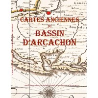 - Cartes anciennes du bassin d'Arcachon -
